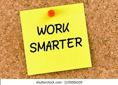 Work Smarter PostIt Note Pinned To  Cork Board or corkboard