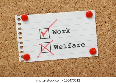 Work or Welfare tick boxes typed on a piece of paper pinned to a cork notice board
