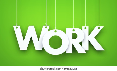 Work - word hanging on the ropes