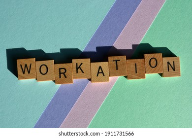 Workation, buzzword, a vacation during which an employee also works