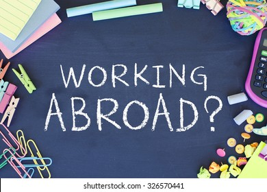 Working Abroad / Working in other countries concept