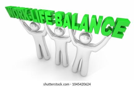 Work-Life Balance Person Holding Words 3d Illustration