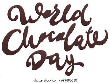 World Chocolate Day. Lettering text for greeting card. Isolated on white illustration