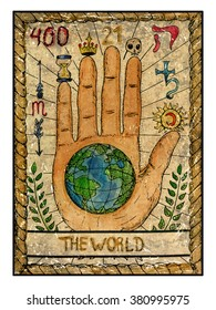 The world.  Full colorful deck, major arcana. The old tarot card, vintage hand drawn engraved illustration with mystic symbols. Concept image with human hand or palm with earth planet in the middle