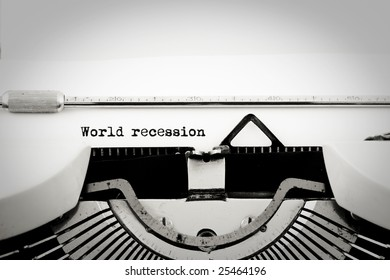 """""""World recession"""" written with an old typewriter"""