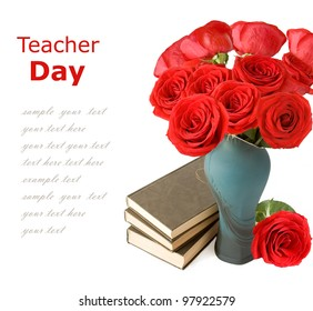 World Teacher Day (still life with huge roses bunch in vase and books pile isolated on white background with sample text )