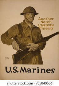 World War 1. Recruiting poster. Another notch, Chateau Thierry-U.S. Marines. U.S. Marines won the Battle of Chateau-Thierry, on July 18, 1918. It was one of the first actions of the American Expeditio