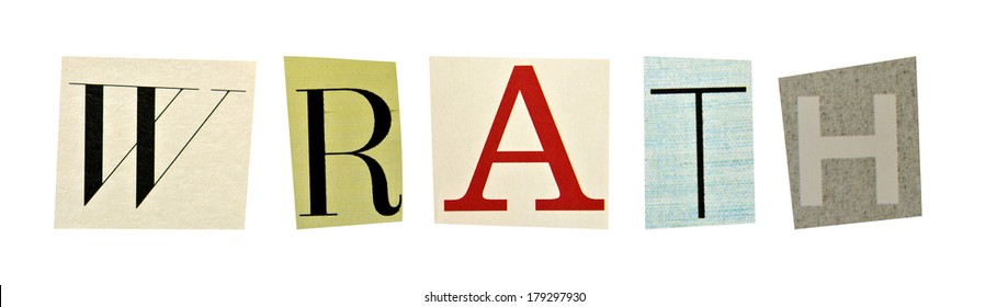 Wrath formed with magazine letters on a white background