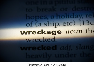 wreckage word in a dictionary. wreckage concept, definition.