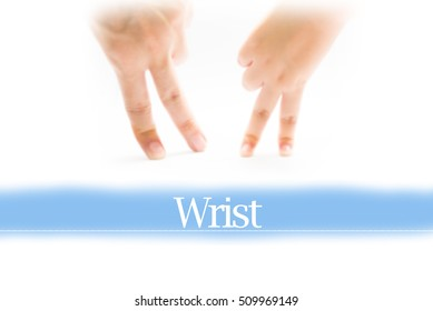Wrist - Heart shape to represent medical care as concept. The word Wrist is a part of medical vocabulary in stock photo.