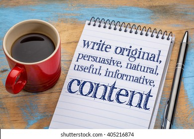 write original, persuasive, natural, useful, informative content - creating content advice - text on a spiral notebook with cup of coffee