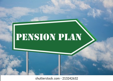Write a PENSION PLAN on the Road Sign