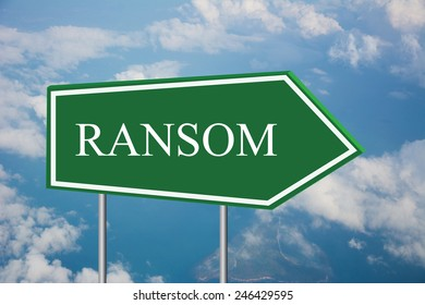 Write a RANSOM on the Road Sign