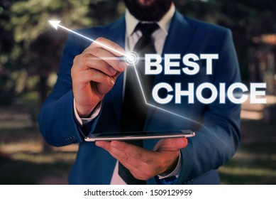 Writing note showing Best Choice. Business photo showcasing act of picking or deciding between two or more possibilities.