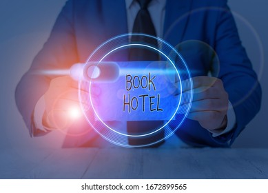 Writing note showing Book Hotel. Business photo showcasing an arrangement you make to have a hotel room or accommodation.