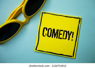 Writing note showing  Comedy Call. Business photo showcasing Fun Humor Satire Sitcom Hilarity Joking Entertainment Laughing Ideas messages blue background sunglasses casual annotations thoughts.