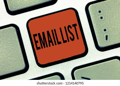 Writing note showing Email List. Business photo showcasing Contacts information to send electronic correspondence newsletter