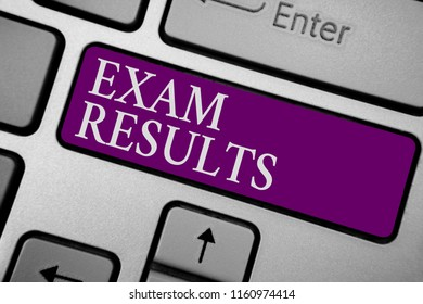 Writing note showing Exam Results. Business photo showcasing An outcome of a formal test that shows knowledge or ability Keyboard purple key Intention computer computing reflection document.