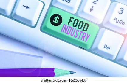 Writing note showing Food Industry. Business photo showcasing Diverse businesses that supplies food to worlds population.