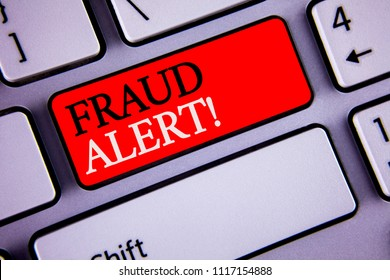 Writing note showing  Fraud Alert Motivational Call. Business photos showcasing Security Message Fraudulent activity suspected