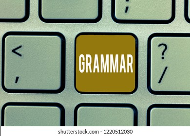 Writing note showing Grammar. Business photo showcasing System and Structure of a Language Correct Proper Writing Rules