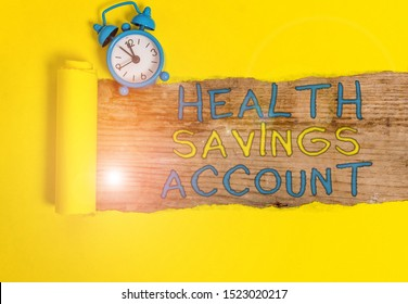 Writing note showing Health Savings Account. Business photo showcasing users with High Deductible Health Insurance Policy.