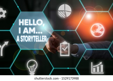 Writing note showing Hello I Am A Storyteller. Business photo showcasing introducing yourself as novels article writer Male human wear formal suit presenting using smart device.