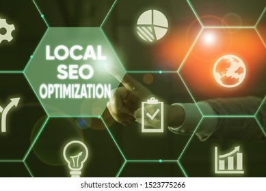 Writing note showing Local Seo Optimization. Business photo showcasing increase Search Visibility to Rank on Top list Male human wear formal suit presenting using smart device.