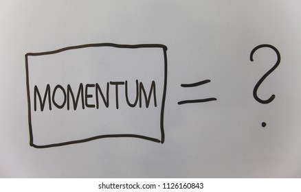 Writing note showing Momentum. Business photo showcasing Quantity motion in moving body Product of mass and velocity Question answer equal plane light background problem calculation board.