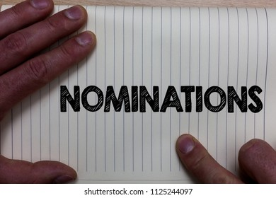 Writing note showing Nominations. Business photo showcasing Suggestions of someone or something for a job position or prize Notebook register line drawing office routine hand fingers busy work.