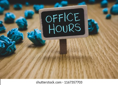 Writing note showing Office Hours. Business photo showcasing The hours which business is normally conducted Working time Blackboard crumpled papers several tries not satisfied wooden floor.
