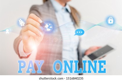 Writing note showing Pay Online. Business photo showcasing buy products or service using credit card on any website Female human wear formal work suit presenting smart device.