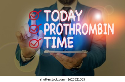 Writing note showing Prothrombin Time. Business photo showcasing evaluate your ability to appropriately form blood clots.