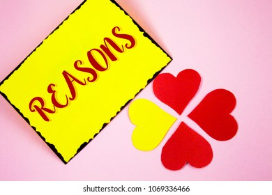 Writing note showing  Reasons. Business photo showcasing Causes Explanations Justifications for an action or event Motivation written on Sticky note paper on plain Pink background Paper Love Hearts