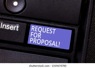 Writing note showing Request For Proposal. Business photo showcasing document that solicits proposal made through a bidding Keyboard key Intention to create computer message pressing keypad idea.