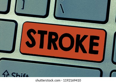 Writing note showing Stroke. Business photo showcasing act of hitting or striking someone or something blow mark made
