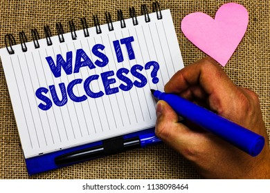 Writing note showing Was It Success Question. Business photo showcasing Happy feeling after achieving success in life Notepad pen papers ideas thoughts nice lovely love romantic hart mat.