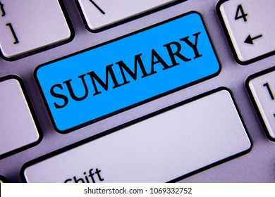 Writing note showing  Summary. Business photo showcasing Brief Statement Abstract Synopsis Concise Abbreviated version written on Blue Key Button on White Keyboard with copy space. Top view.