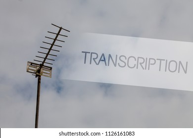 Writing note showing Transcription. Business photo showcasing Written or printed process of transcribing words text voice Sky cloud cloudy grey gloomy tall big antenna nature rainy day weather.