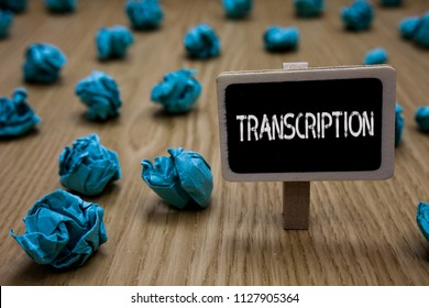 Writing note showing Transcription. Business photo showcasing Written or printed process of transcribing words text voice Cyan paper imagination idea crumpled papers mistakes several tries.