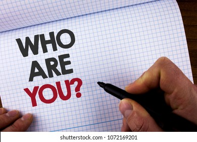 writing note showing who are you question business photo showcasing introduce or identify yourself tell