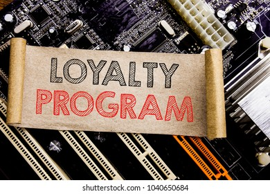 Writing text showing Loyalty Program. Business concept for Marketing Concept Written on sticky, computer main board background.