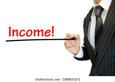 """""""Income"""" written by a young businessman"""