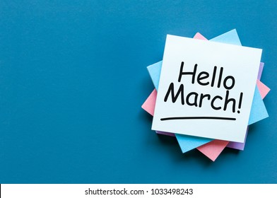 written on paper the hello march with empty space fot text, mockup or template