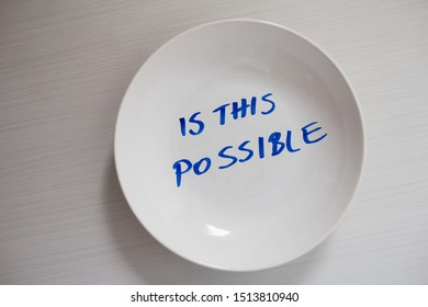 Written sentence - Is this possible, in a round plate