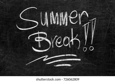 Written summer break!! on the blackboard with white chalk