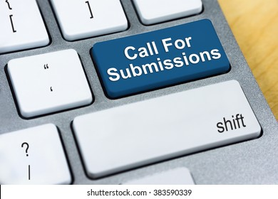 Written word Call For Submissions on blue keyboard button.