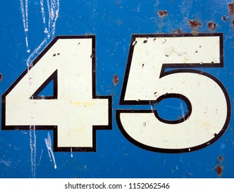 Written Wording in Distressed State Typography Found Number Forty Five 45