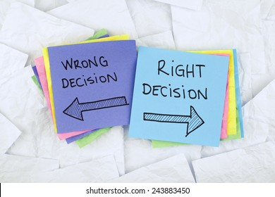 Wrong Decision or Right Decision