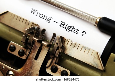 Wrong - right